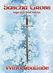 Winterballade (Die Sage der Drei Reiche 1)