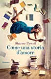 51%2BKrfFMYlL._SL160_ Come una storia d'amore di Sharon Pywell Anteprime