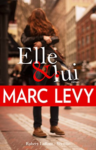 Elle et lui : roman | Levy, Marc (1961-....). Auteur