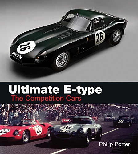 Ultimate E-type - The Competition Cars por Philip Porter