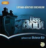 Das Boot: Schall & Wahn - Lothar-Günther Buchheim