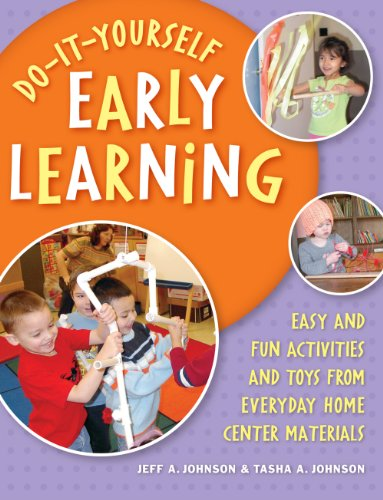 Do-It-Yourself Early Learning: Easy and Fun Activities and Toys from Everyday Home Center Materials (English Edition)