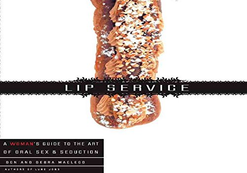 [(Lip Service : A His and Hers Guide to ...
