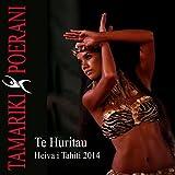 Te Huritau (feat. Teha Kaimuko) [Heiva I Tahiti 2014]