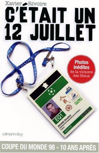 C'était un 12 juillet : Dans les coulisses de la finale France-Brésil, Jour de France
