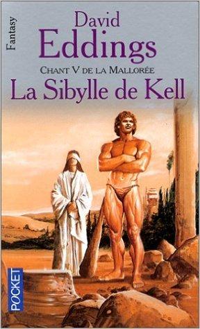 Chant 5 de la Mallorée : La Sibylle de Kell de David Eddings ( 1 août 2000 ) par David Eddings