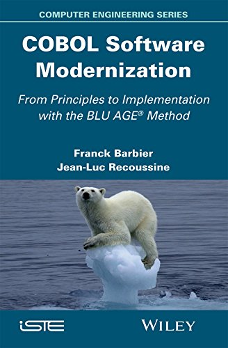COBOL Software Modernization: From Principles to Implementation with the BLU AGE Method (Computer Engineering) (English Edition)