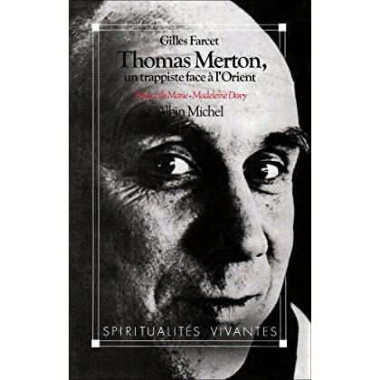 Thomas Merton : Un trappiste face à l'Orient