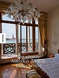 Der schönste Aufenthalt der Welt: Dichter im Hotel von Andreas Licht
