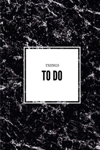 Things To Do - Black Marble Notebook: (6 x 9) Daily Planner, 90 Day To-Do List, Durable Matte Cover
