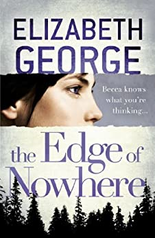 The Edge of Nowhere: Book 1 of The Edge of Nowhere Series by [George, Elizabeth]