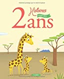 Telecharger Livres 2 Histoires pour mes 2 ans CD (PDF,EPUB,MOBI) gratuits en Francaise