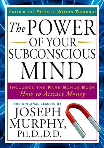The Power of Your Subconscious Mind: Unlock the Secrets Within por Joseph Murphy