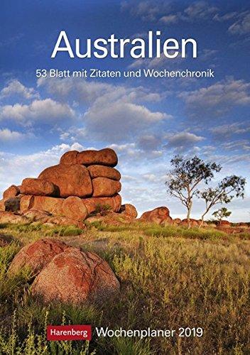 Australien - Kalender 2019: Wochenplaner, 53 Blatt mit Zitaten und Wochenchronik