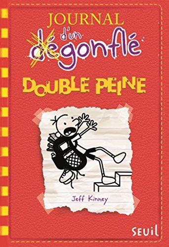 Double peine. Journal d'un dégonflé, - tome 11 par Jeff Kinney