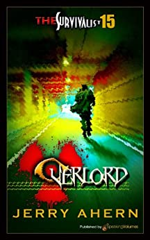 Overlord (The Survivalist Book 15) by [Ahern, Jerry]