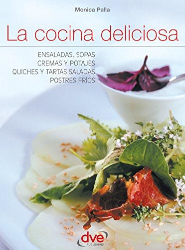 La cocina deliciosa por Monica Palla