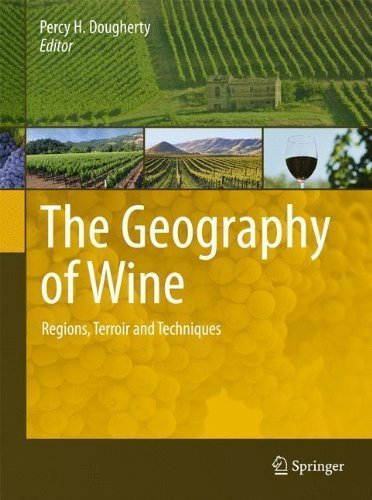 The Geography of Wine: Regions, Terroir and Techniques (2012-01-02)