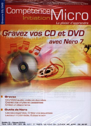 Gravez Vos CD/DVD avec Nero 7 Pdf - ePub - Audiolivre Telecharger