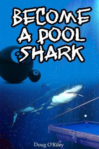 Become a Pool Shark (English Edition) por Doug  O'Riley