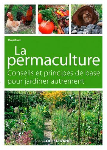 Jardiner autrement : La permaculture, conseils et principes de base par Gaëlle Guilmard,Margit Rusch,Nord Compo