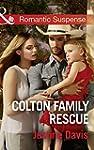 Colton Family Rescue (Mills & Boon Ro...