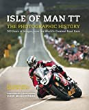 Isle of Man TT: A Photographic History of the World's Greatest Motorcycle Race (2015-09-15)