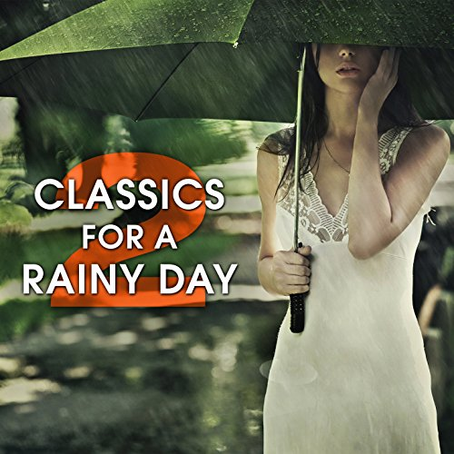 Classics for a Rainy Day 2
