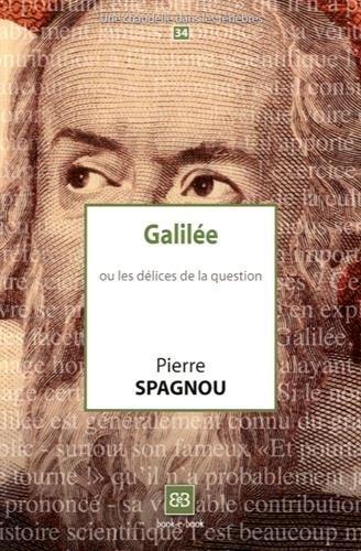 Galile ou les dlices de la question