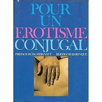 Pour un érotisme conjugal / Barinque, Bertand/ Meignant / Réf41055