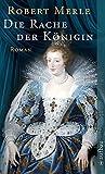 Die Rache der Königin: Roman (Fortune de France, Band 12)