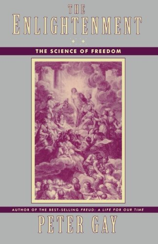 The Enlightenment: The Science of Freedom: The Science of Freedom v. 2 (Enlightenment an Interpretation) por Peter Gay