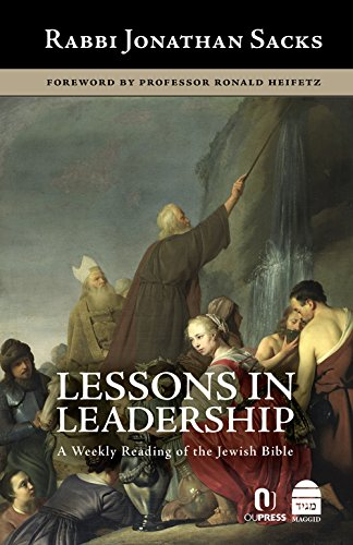 Lessons in Leadership: A Weekly Reading of the Jewish Bible por Jonathan Sacks