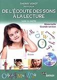 De l'écoute des sons à la lecture Maternelle Grande section - Livre du maître (1CD audio)
