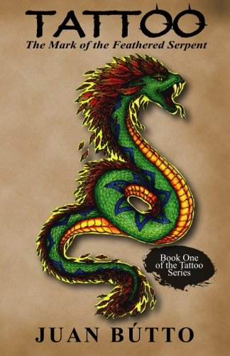Pdf read tattoo the mark of the feathered serpent volume 1 juan read tattoo the mark of the feathered serpent volume 1 online book by juan butto full supports all version of your device includes pdf epub and kindle fandeluxe Image collections