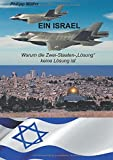 """Ein Israel: Warum die Zwei-Staaten-""""Lösung"""" keine Lösung ist - Philipp Müller"""