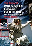 The Story of Manned Space Stations: An Introduction (Space Exploration)