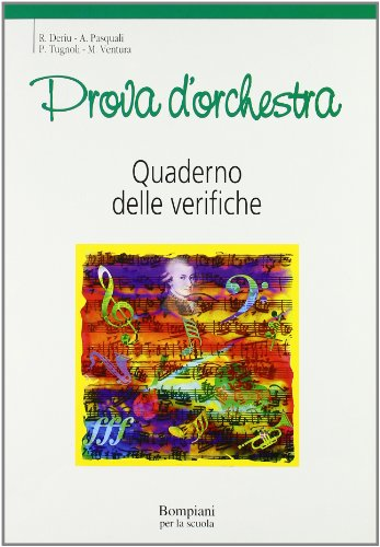 Prova d'orchestra. Quaderno. Per la Scuola media