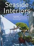 Seaside Interiors (Interiors (Taschen))