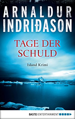 Buchseite und Rezensionen zu 'Tage der Schuld: Island Krimi (Der junge Erlendur 2)' von Arnaldur Indriðason
