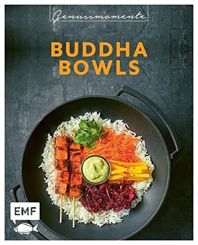 Genussmomente: Buddha Bowls: Frische und gesunde Rezepte mit Fleisch, Fisch, vegetarisch und vegan - Poke, Sushi, Ramen, Noodle Bowls und mehr!