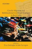 Circular Migration and Multi locational Livelihoods Strategies in Rural India