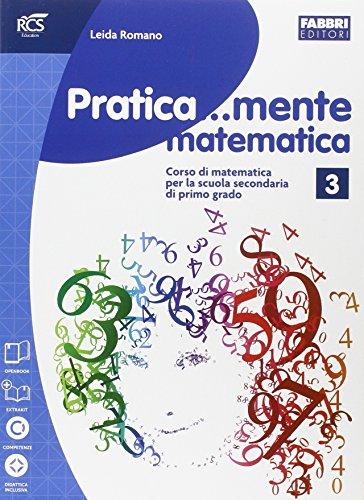 Pratica...mente matematica. Per la Scuola media. Con espansione online: 3