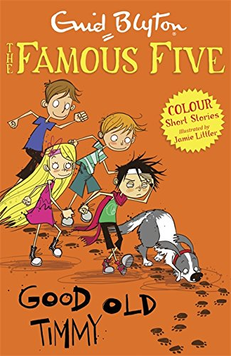 Good Old Timmy (Famous Five Short Stories)