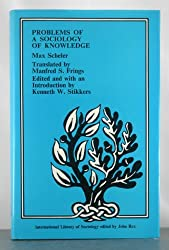 Problems of a Sociology of Knowledge (International Library of Society)