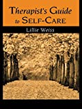 Therapist's Guide to Self-Care