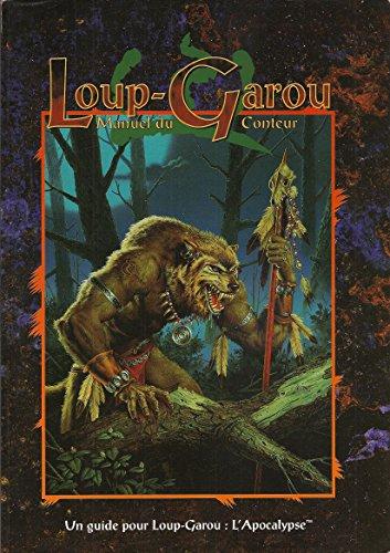 Loup-garou: Le Guide du Conteur