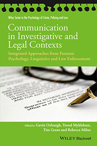 Communication in Investigative and Legal Contexts: Integrated Approaches from Forensic Psychology, Linguistics and Law Enforcement (Wiley Series in Psychology ... Crime, Policing and Law) (English Edition)