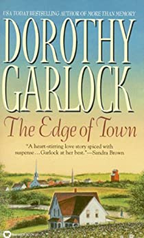 The Edge of Town (The Jones Family Series Book 1) by [Garlock, Dorothy]