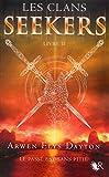 Les Clans Seekers - Livre II (02)